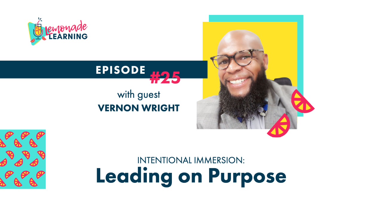 Episode artwork featuring Vernon Wright, Episode 25 Intentional Immersion: Leading On Purpose